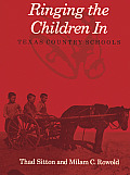 Ringing the Children in: Texas Country Schools