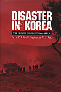 Texas A & M University Military History #0011: Disaster In Korea: The Chinese Confront... by Roy Edgar Appleman