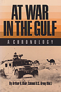At War in the Gulf: A Chronology