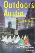 Outdoors Austin: A Sierra Club Guide