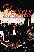Texas Revolutionary Experience: A Political and Social History, 1835-1836