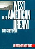 West of the American Dream: An Encounter with Texas