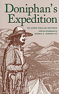Texas A & M University Military History #56: Doniphan's Expedition