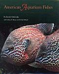 W. L. Moody, Jr., Natural History #28: American Aquarium Fishes