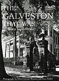 Galveston That Was