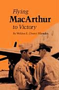 Texas A & M University Military History #1: Flying MacArthur to Victory