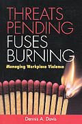 Threats Pending Fuses Burning