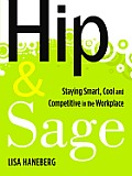Hip & Sage: Staying Smart, Cool and Competitive in the Workplace