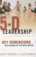 5 D Leadership Key Dimensions For Leading In The Real World