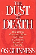 Dust Of Death The Sixties Counterculture