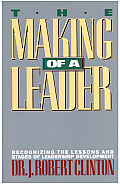 Making Of A Leader Recognizing The Lesso