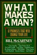 What Makes A Man 12 Promises That Will C