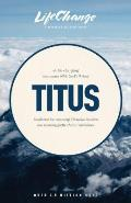 Titus: A Life-Changing Encounter with God's Word from the Book of