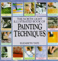 North Light Illustrated Book Of Painting