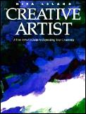 Creative Artist A Fine Artists Guide To Expanding Your Creativity & Achieving Your Artistic Potential