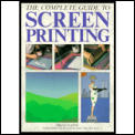 Complete Guide to Screenprinting