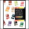 Colored Pencil Artists Pocket Palette