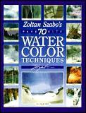 Zoltan Szabos 70 Favorite Watercolor Techniques