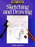 Sketching & Drawing First Steps Series