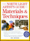North Light Artists Guide To Materials & Techn