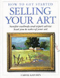 How To Get Started Selling Your Art