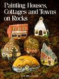 Painting Houses, Cottages, and Towns on Rocks Cover