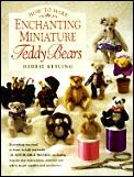 How To Make Enchanting Miniature Teddy