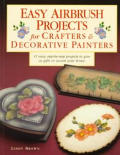 Easy airbrush projects for crafters & decorative painters