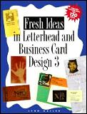 Fresh Ideas in Letterhead & Business 3RD Edition