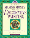 How to Start Making Money with Your Decorative Painting
