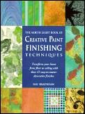 North Light Book Of Creative Paint Finishing Techniques