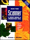 Make Your Scanner A Great Design & Produ