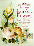 Painting Folk Art Flowers With Enid Hoessinger