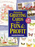 Painting Greeting Cards For Fun & Profit