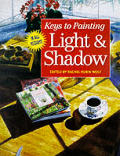 Keys To Painting Light & Shadow