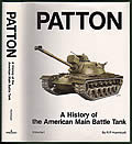 Patton A History of the American Main Battle Tank