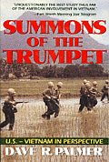 Summons of the Trumpet : U.S. - Vietnam in Perspective (78 Edition)