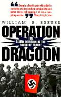 Operation Dragoon The Allied Invasion Of