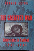 Greatest War Americans in Combat 1941 1945