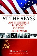 At the Abyss an Insiders History of The
