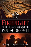 Firefight Inside the Battle to Save the Pentagon on 9 11