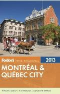 Fodor's Montreal & Quebec City 2013 (Fodor's Montreal & Quebec City) Cover