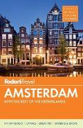 Fodor's Amsterdam: With the Best of the Netherlands [With Map] (Fodor's Amsterdam & the Netherlands)