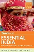 Fodor's Essential India: With Delhi, Rajasthan, Mumbai, and Kerala (Fodor's Essential India)