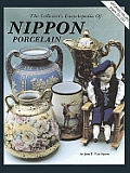 The Collector's Encyclopedia of Nippon Porcelain (Collector's Encyclopedia of Nippon Porcelain)