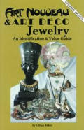 Art Nouveau & Art Deco Jewelry an Identification & Value Guide