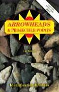 Arrowheads & Projectile Points