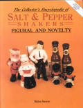 Collectors Encyclopedia Of Salt & Pepper Shakers