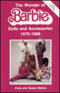 The Wonder of Barbie: Dolls and Accessories, 1976-1986