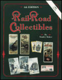Railroad Collectibles: An Illustrated Value Guide